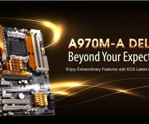 ECS New AMD Motherboard with the A970M-A DELUXE