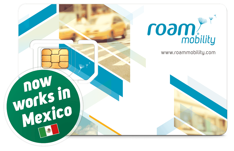 Roam Mobility Extending Coverage to Mexico